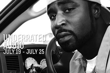 Underrated Audio: July  19- July 25