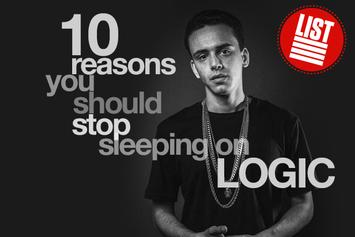 10 Reasons You Should Stop Sleeping On Logic