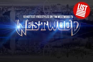 The 10 Hottest Freestyles On Tim Westwood TV