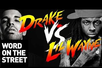 Word On The Street: Drake Vs. Lil Wayne