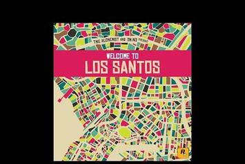 """Alchemist & Oh No Detail The Making Of """"Welcome To Los Santos"""""""