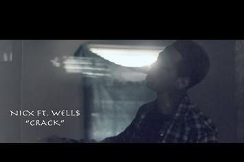 "NicX Feat. WELL$ ""Crack"" Video"