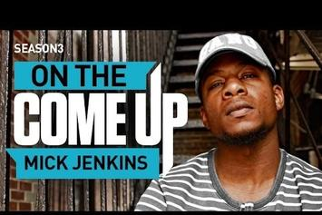On The Come Up: Mick Jenkins