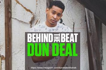Behind The Beat: Dun Deal