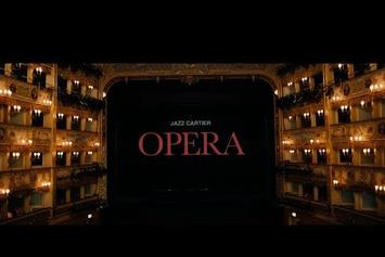 "Jazz Cartier ""Opera"" Video"