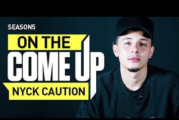 On The Come Up: Nyck Caution