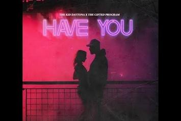"""The Kid Daytona Drops Romantic Visuals For """"Have You"""""""