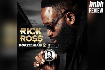 """Rick Ross """"Port Of Miami 2"""" Review"""