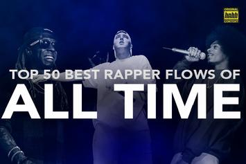 Top 50 Best Rapper Flows Of All Time