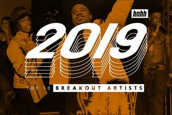 Top 10 Breakout Artists Of 2019
