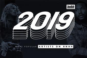 Top 15 Most Popular Artists On HNHH In 2019: 50 Cent, 6ix9ine, R. Kelly, & More