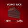 Young Buck - New Years Cake