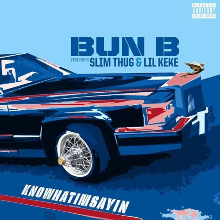 "bun b recruits lil keke & slim thug for ""knowhatimsayin"""