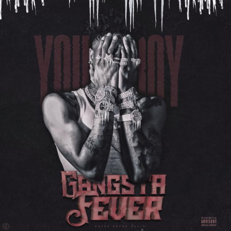 YoungBoy Never Broke Again - Gangsta Fever