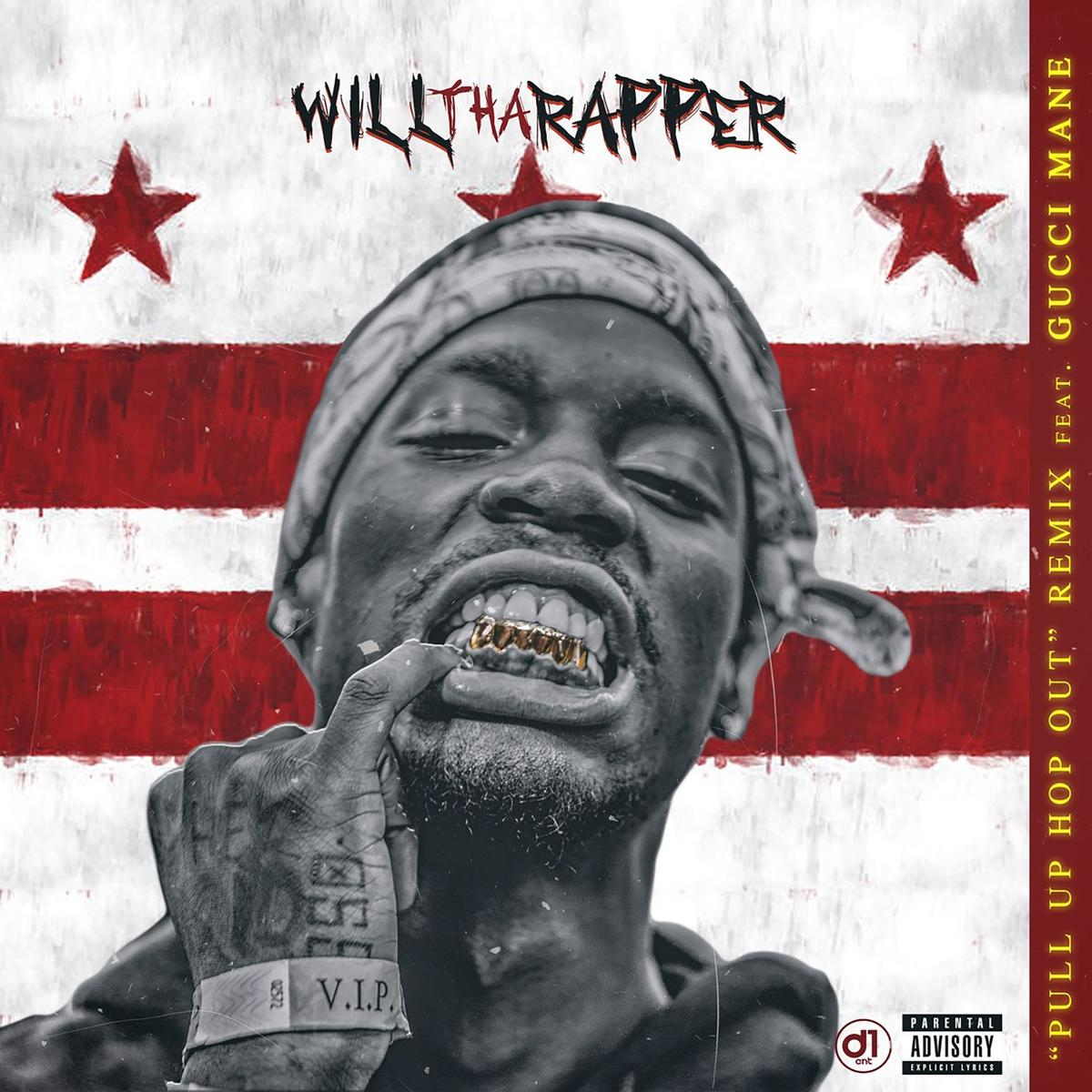 WillThaRapper - Pull Up Hop Out Remix Ft Gucci Mane