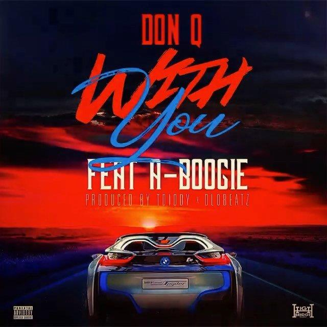 Don Q – With You Ft. A Boogie Wit Da Hoodie Mp3 Download