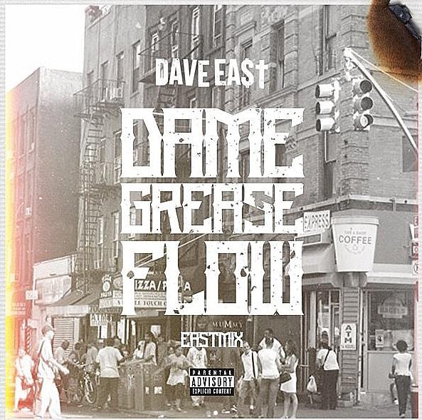 Dave East - Dame Grease Flow
