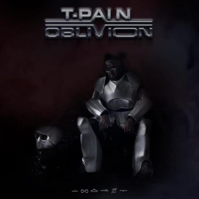 T-Pain - Oblivion Album Download
