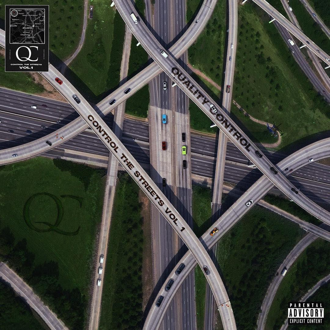 Quality Control - Control The Streets Volume 1 Album Download