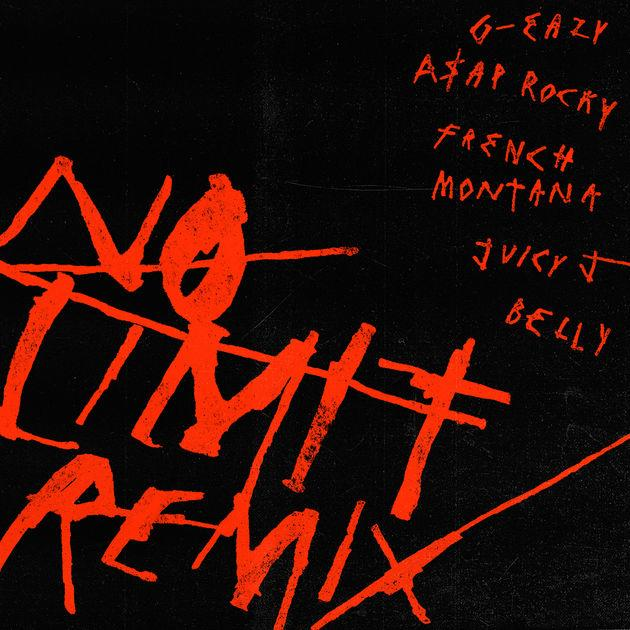 G-Eazy - No Limit (Remix) Ft A$AP Rocky, French Montana, Juicy J & Belly