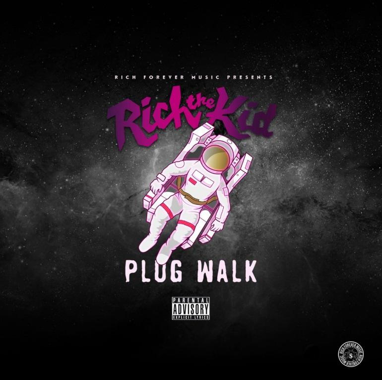 Rich The Kid - Plug Walk