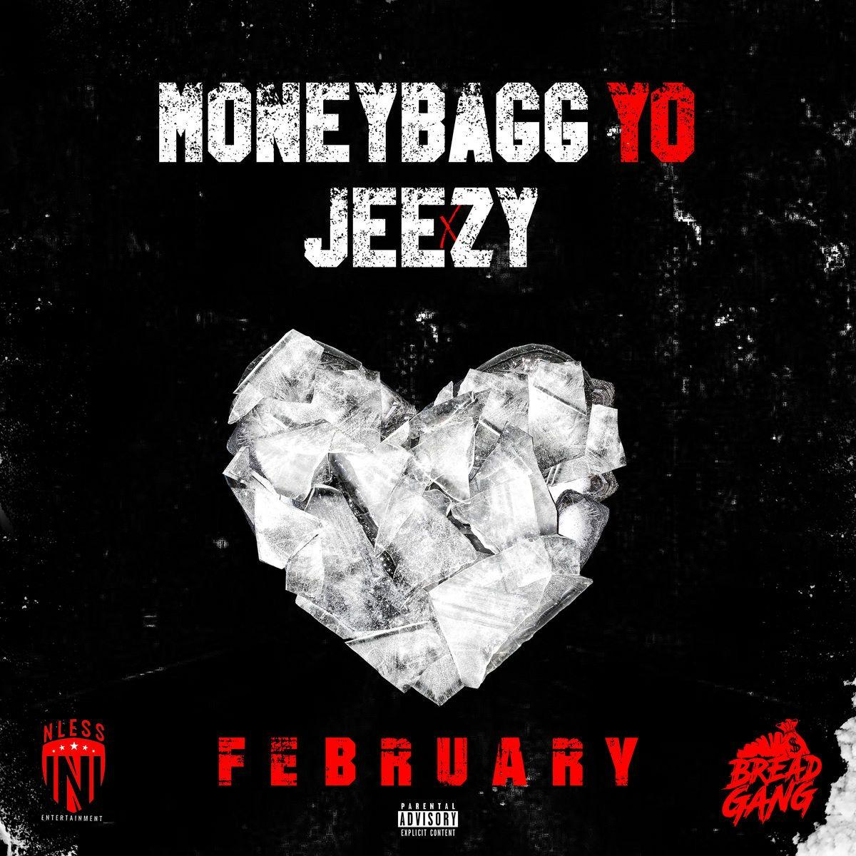 MoneyBagg Yo - February Ft Jeezy