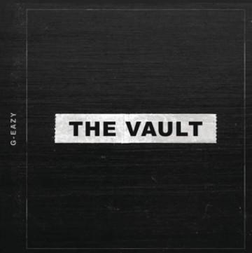 G-Eazy - The Vault Album Download