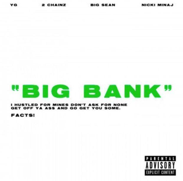 YG - Big Bank Ft. 2 Chainz, Big Sean & Nicki Minaj