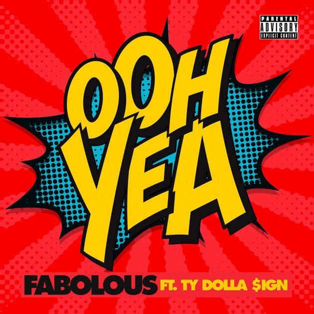 Fabolous Feat. Ty Dolla $ign-Oh Yeah Mp3 Download