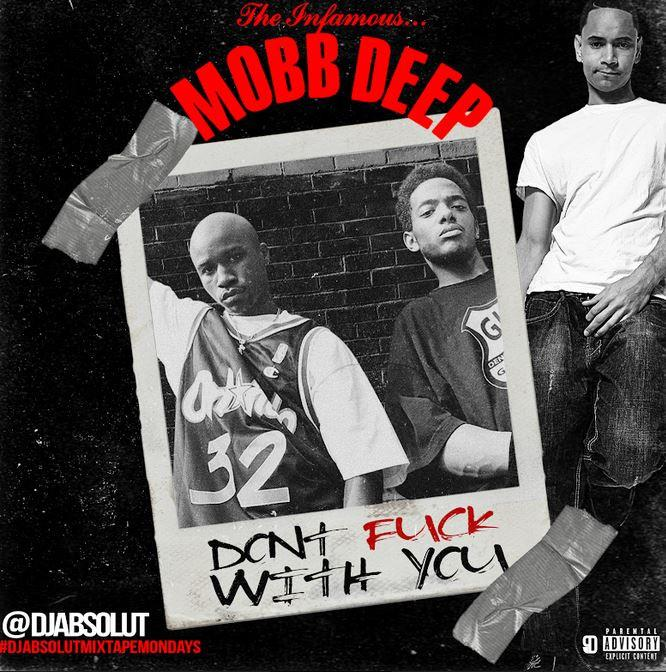 Mobb Deep Don't Fuck With You Mp3 Download