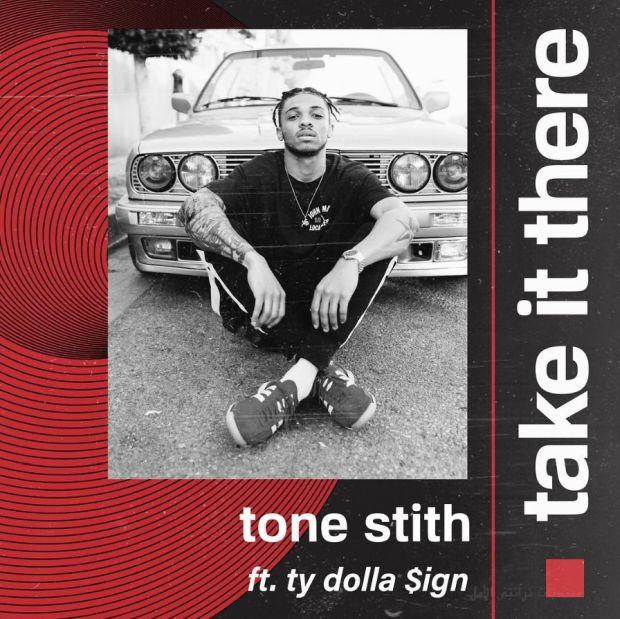 Tone Stith Feat Ty Dolla sign Take It There Mp3 Download