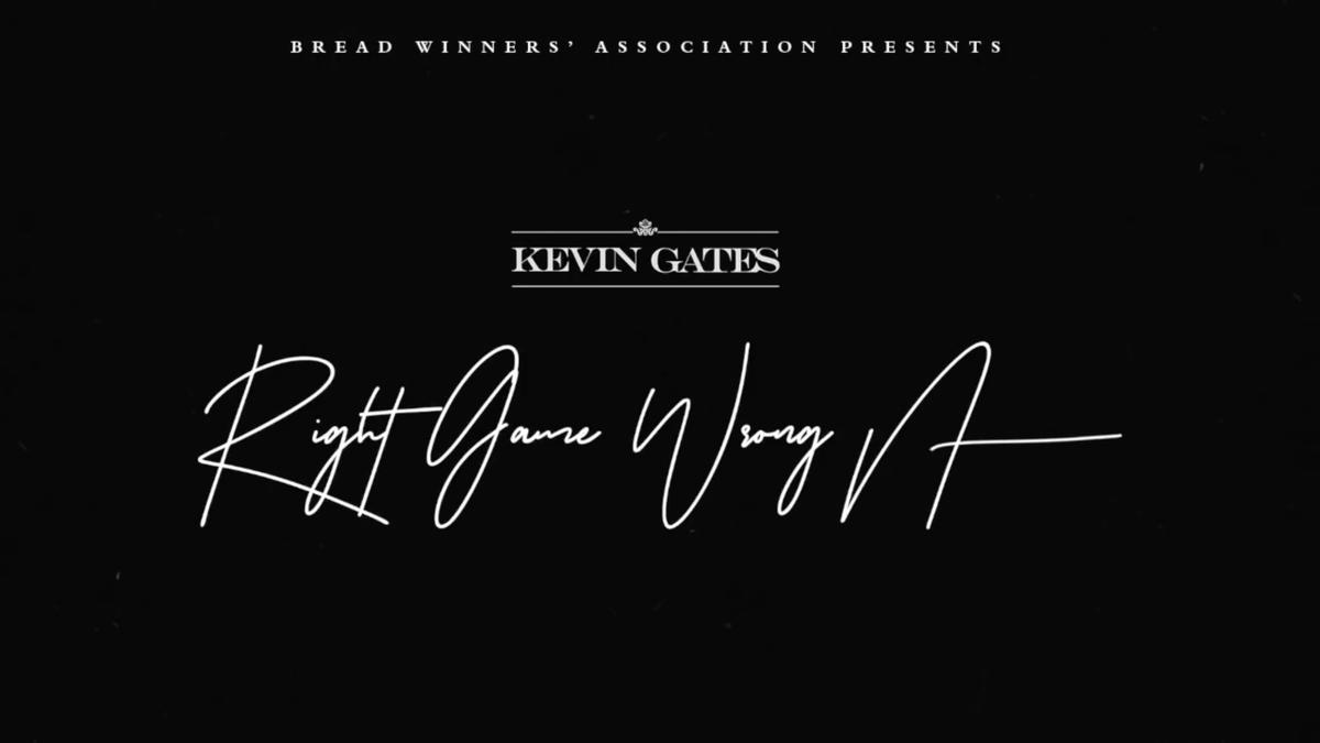 Kevin Gates - Right Game Wrong Nigga